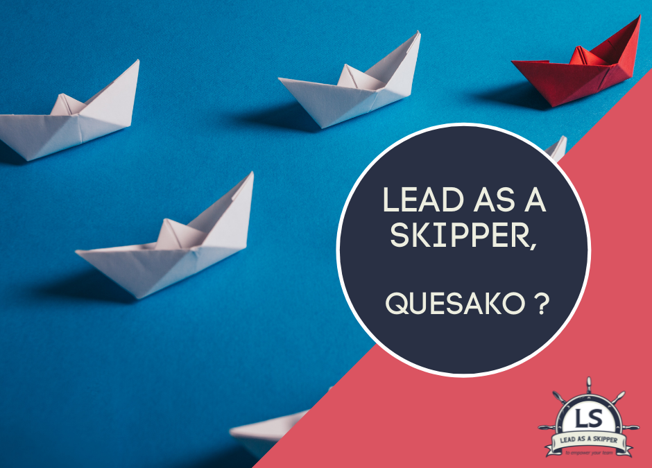 Vision, mission et valeurs de «Lead as a Skipper».